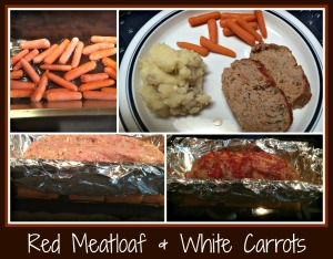 RedMeatloaf&WhiteCarrots